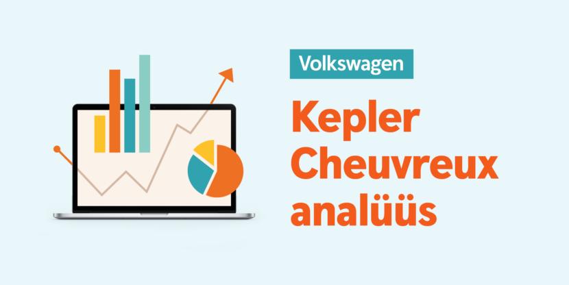 Kepler Cheuvreux, Volkswagen